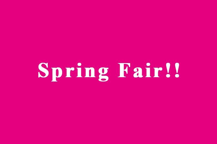 Spring Fairが開始しました